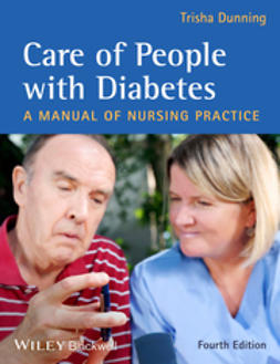 Dunning, Trisha - Care of People with Diabetes: A Manual of Nursing Practice, e-bok