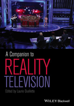 Ouellette, Laurie - A Companion to Reality Television, ebook