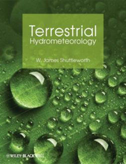 Shuttleworth, W. James - Terrestrial Hydrometeorology, ebook