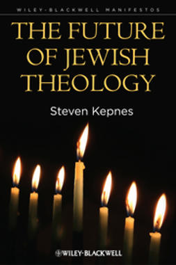 Kepnes, Steven - The Future of Jewish Theology, e-bok