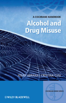 Abraha, Iosief - Alcohol and Drug Misuse: A Cochrane Handbook, ebook