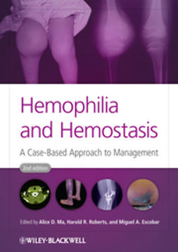 Ma, Alice D. - Hemophilia and Hemostasis: A Case-Based Approach to Management, ebook