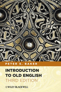 Baker, Peter S. - Introduction to Old English, ebook