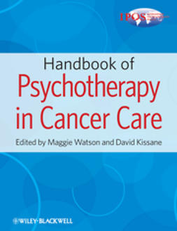 Watson, Maggie - Handbook of Psychotherapy in Cancer Care: The International Psycho-oncology Society's Training Guide, ebook