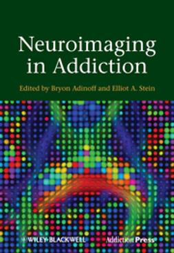 Adinoff, Bryon - Neuroimaging in Addiction, ebook
