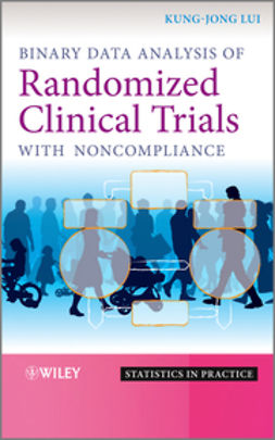 Lui, Kung-Jong - Binary Data Analysis of Randomized Clinical Trials with Noncompliance, ebook