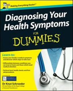 Schroeder, Knut - Diagnosing Your Health Symptoms For Dummies<sup>®</sup>, ebook