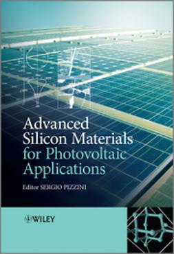 Pizzini, Sergio - Advanced Silicon Materials for Photovoltaic Applications, ebook