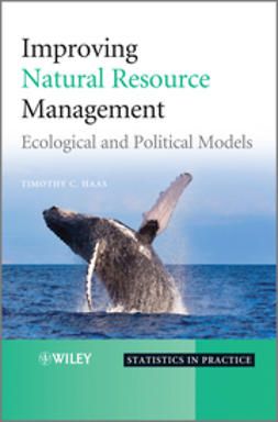 Haas, Timothy - Improving Natural Resource Management: Ecological and Political Models, ebook
