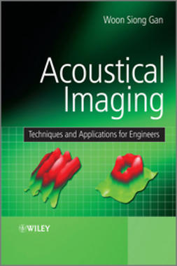 Gan, Woon Siong - Acoustical Imaging: Techniques and Applications  for Engineers, e-kirja