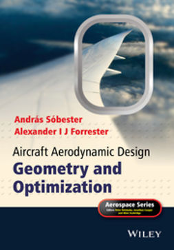 Forrester, Alexander I J - Aircraft Aerodynamic Design: Geometry and Optimization, ebook