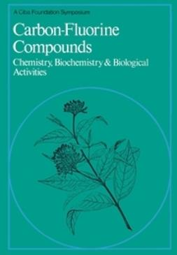 - Carbon-Fluorine Compounds: Chemistry, Biochemistry and Biological Activites, ebook