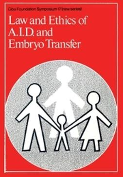 - Law and Ethics of AID and Embryo Transfer, ebook