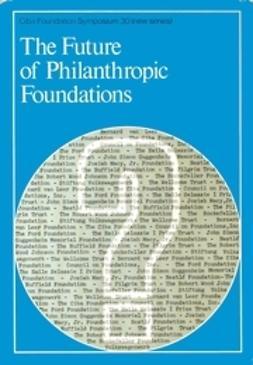 O'Connor, Maeve - The Future of Philanthropic Foundations, ebook