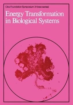 FitzSimons, David W. - Energy Transformation in Biological Systems, e-kirja