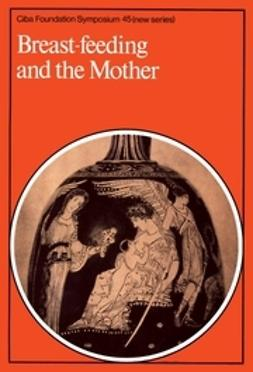 - Breast-Feeding and the Mother, ebook
