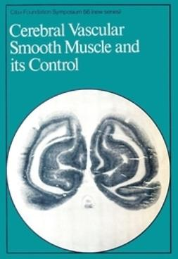 Elliott, Katherine - Cerebral Vascular Smooth Muscle and its Control, ebook