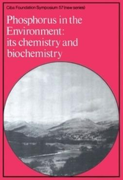 - Phosphorus in the Enviroment: Its Chemistry and Biochemistry, ebook