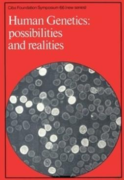 - Human Genetics: Possibilities and Realities, ebook