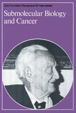 - Submolecular Biology and Cancer, ebook