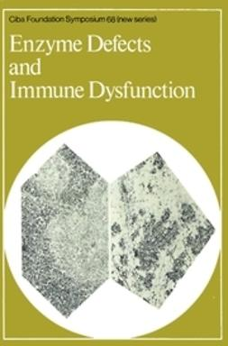 Elliott, Katherine - Enzyme Defects and Immune Dysfunction, e-kirja