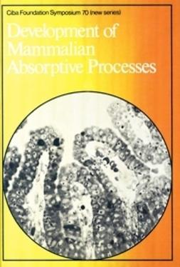 Elliott, Katherine - Development of Mammalian Absorptive Processes, ebook