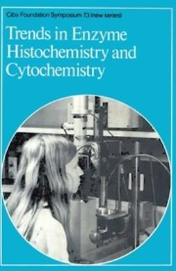 - Trends in Enzyme Histochemistry and Cytochemistry, ebook