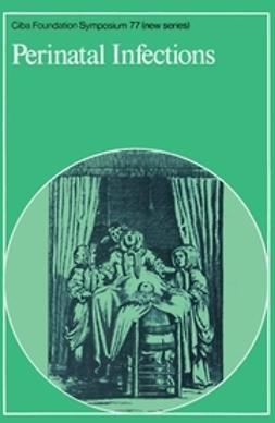 Elliott, Katherine - Perinatal Infections, ebook