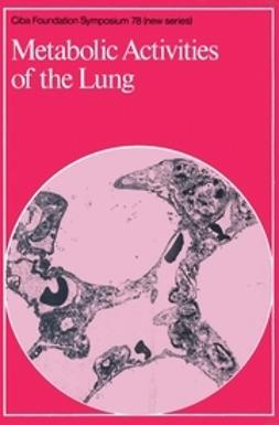 - Metabolic Activities of the Lung, ebook