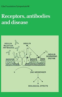 Evered, David - Receptors, Antibodies and Disease, e-kirja