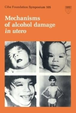 - Mechanisms of Alcohol Damage in Utero, ebook