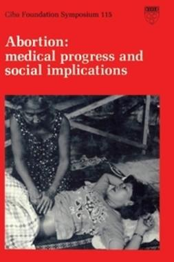 - Abortion: Medical Progress and Social Implications, ebook