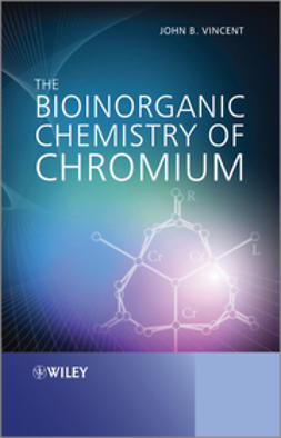 Vincent, John - The Bioinorganic Chemistry of Chromium, ebook