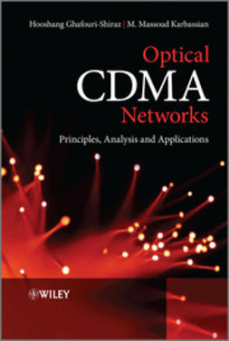 Ghafouri-Shiraz, Hooshang - Optical CDMA Networks: Principles, Analysis and Applications, e-kirja