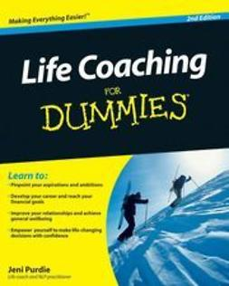 Purdie, Jeni - Life Coaching For Dummies<sup>&#174;</sup>, ebook