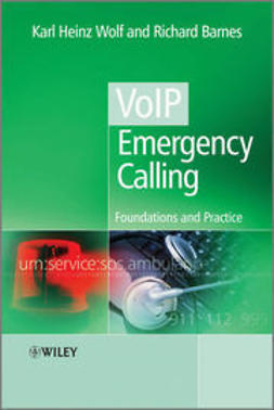 Barnes, Richard - VoIP Emergency Calling: Foundations and Practice, e-kirja