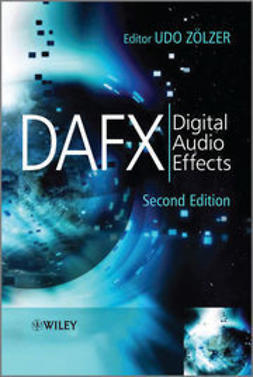 Z?lzer, Udo - DAFX: Digital Audio Effects, e-bok