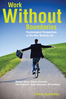 Allvin, Michael - Work Without Boundaries: Psychological Perspectives on the New Working Life, ebook