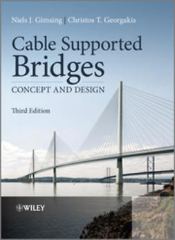 Gimsing, Niels J. - Cable Supported Bridges: Concept and Design, ebook