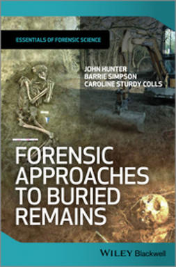 Colls, Caroline Sturdy - Forensic Approaches to Buried Remains, ebook
