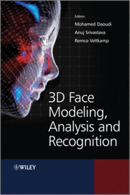 Daoudi, Mohamed - 3D Face Modeling, Analysis and Recognition, e-kirja
