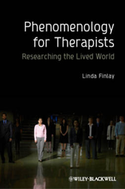 Finlay, Linda - Phenomenology for Therapists: Researching the Lived World, ebook