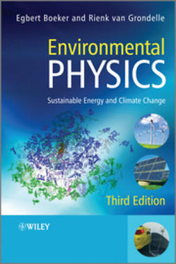 Boeker, Egbert - Environmental Physics: Sustainable Energy and Climate Change, ebook