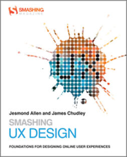 Allen, mond - Smashing UX Design: Foundations for Designing Online User Experiences, ebook
