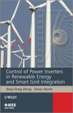 Hornik, Tomas - Control of Power Inverters in Renewable Energy and Smart Grid Integration, e-bok