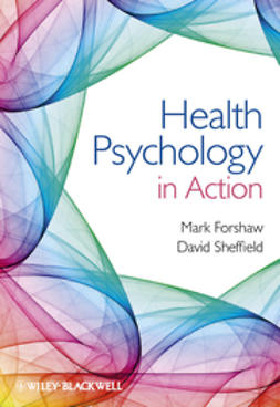Forshaw, Mark - Health Psychology in Action, ebook