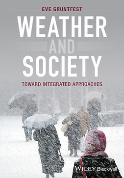 Gruntfest, Eve - Weather and Society: Toward Integrated Approaches, ebook