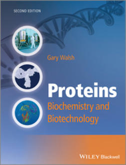 Walsh, Gary - Proteins: Biochemistry and Biotechnology, ebook