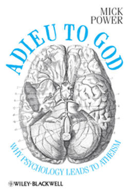 Power, Mick - Adieu to God: Why Psychology Leads to Atheism, e-kirja