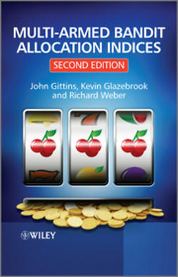 Gittins, John - Multi-armed Bandit Allocation Indices, ebook
